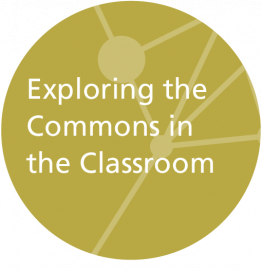 Exploring the Commons in the Classroom